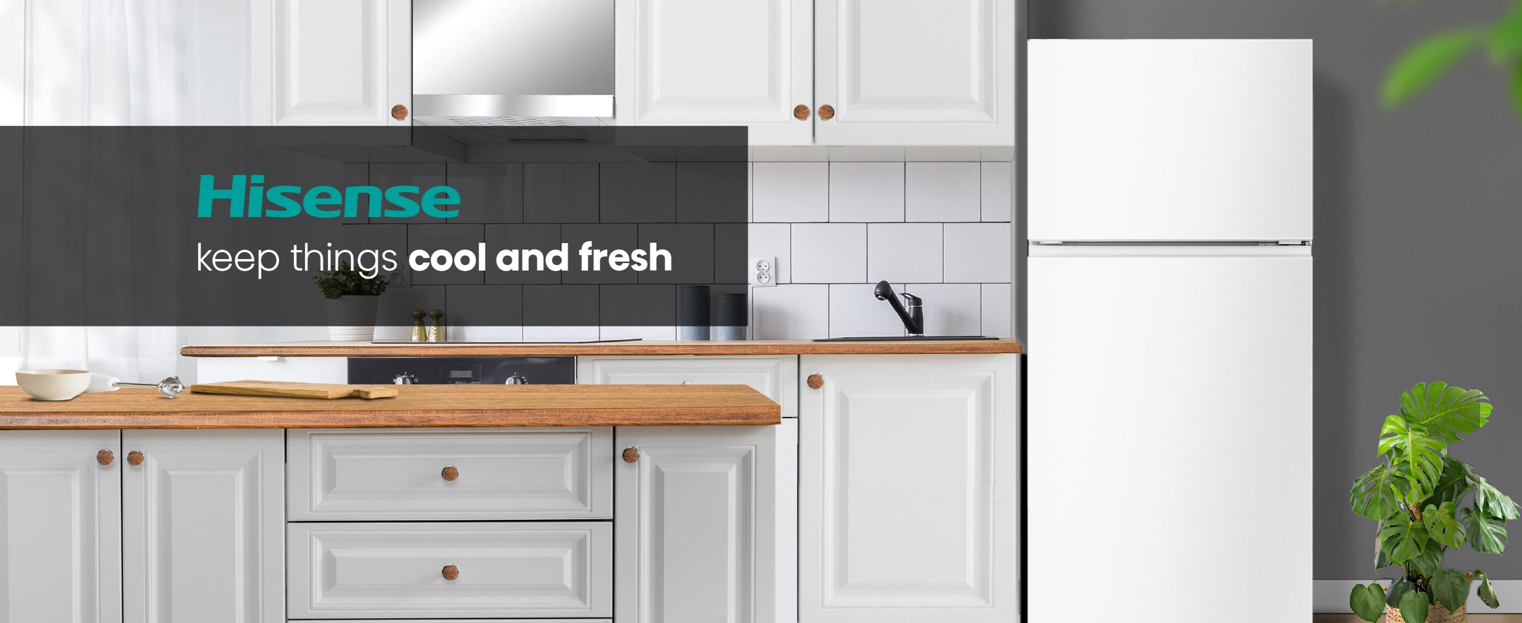 Hisense keep things cool and fresh
